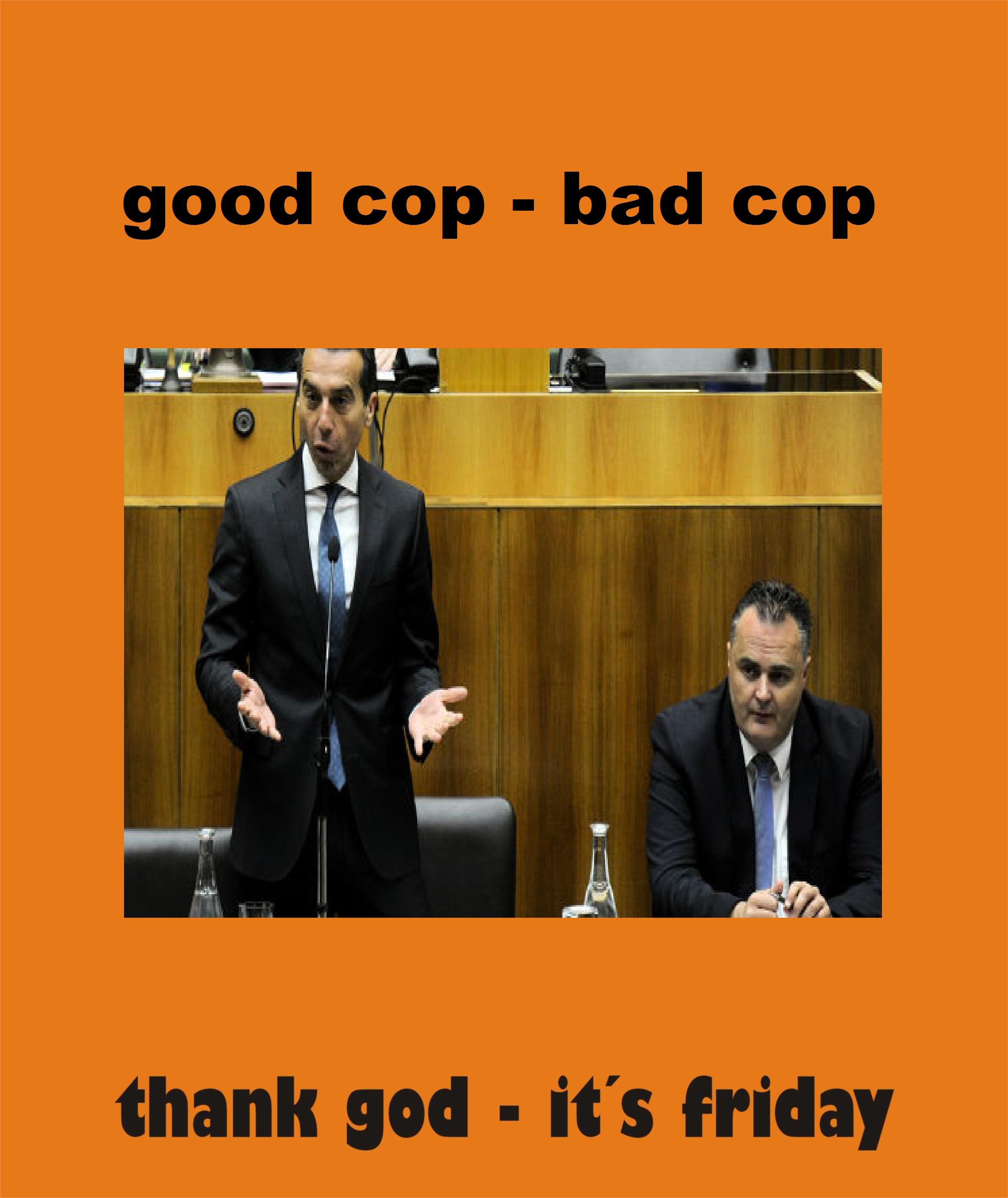 good cop - bad cop