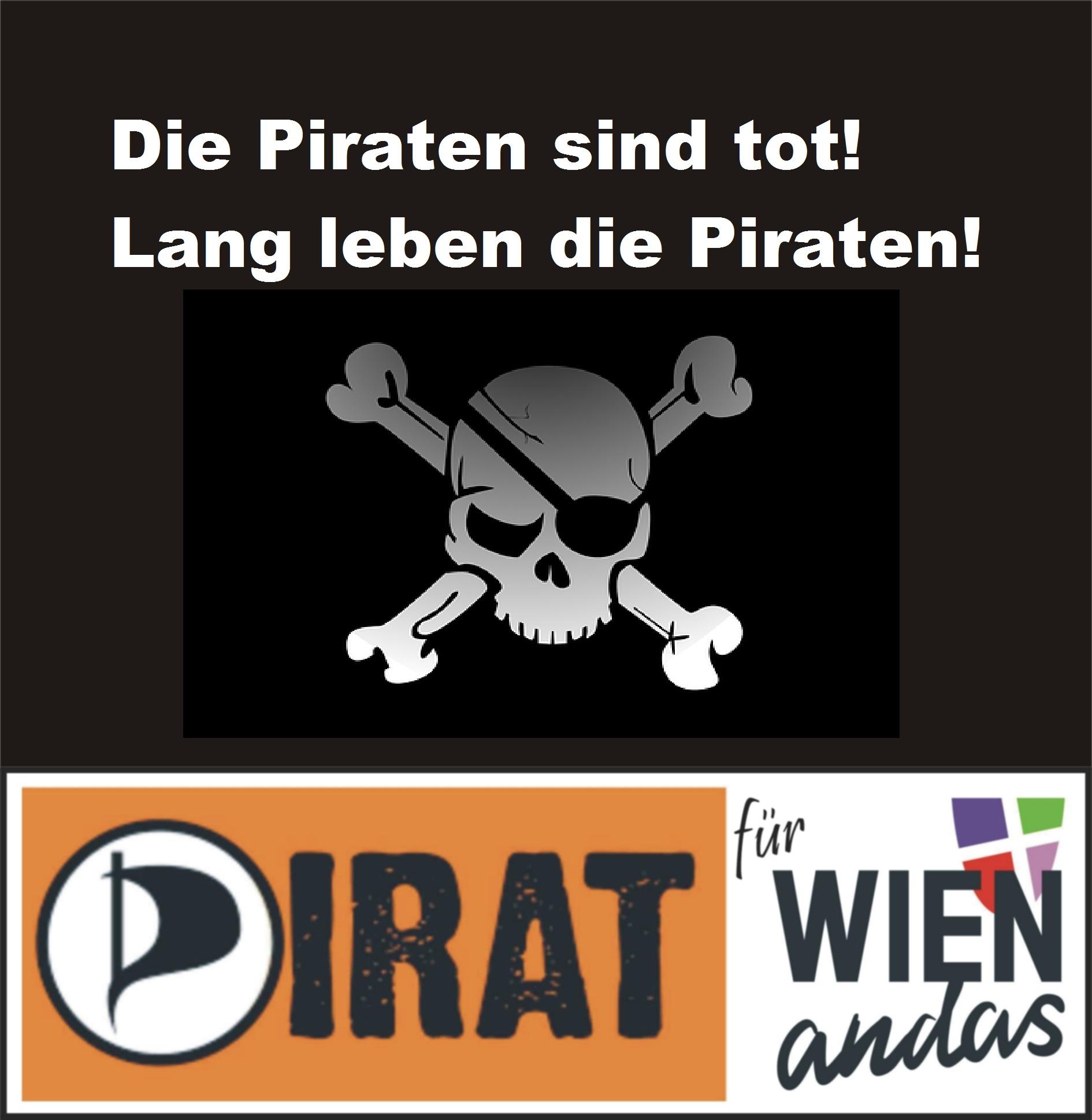 Die Piraten sind tot! Lang leben die Piraten!
