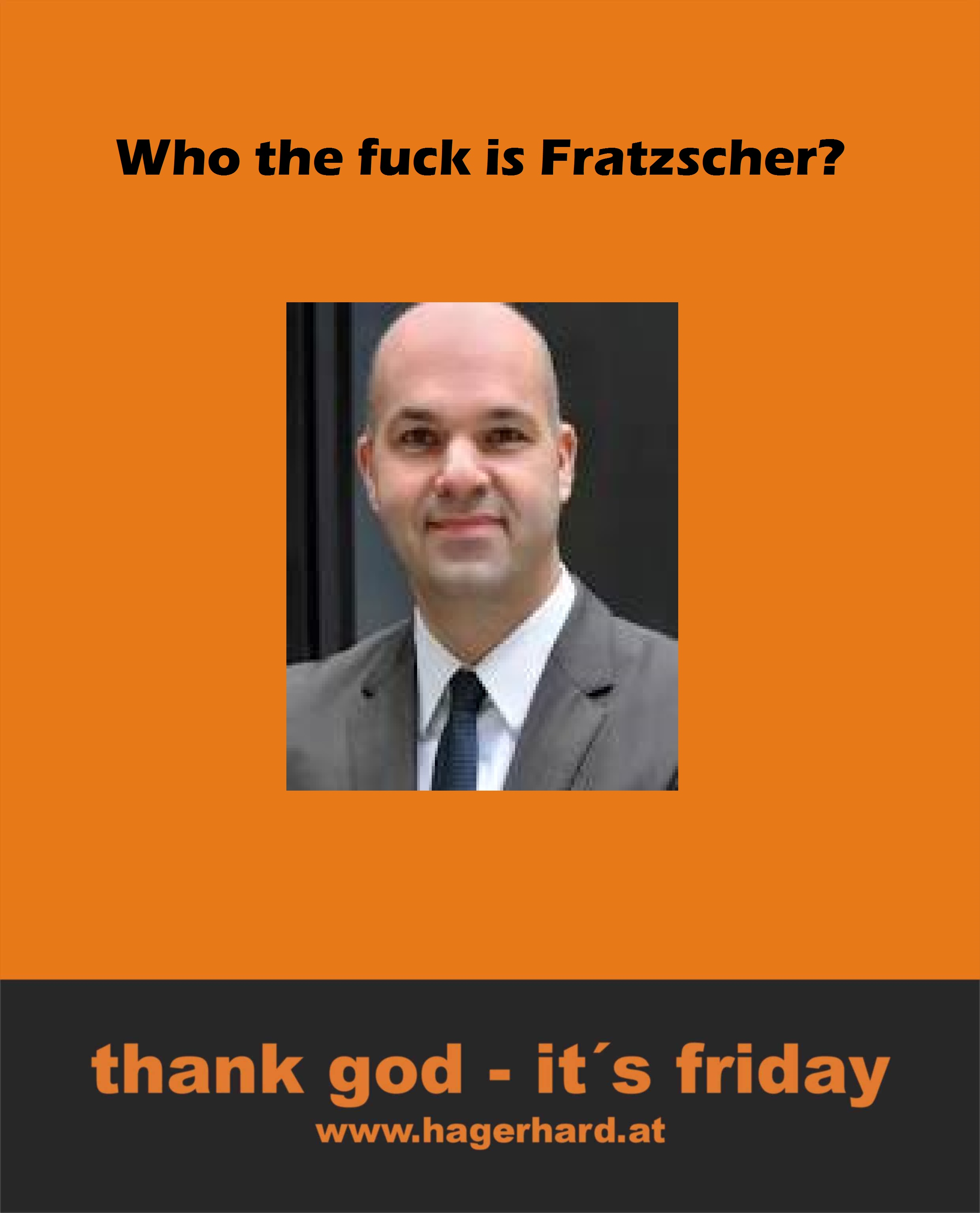 Who the fuck is Fratzscher?