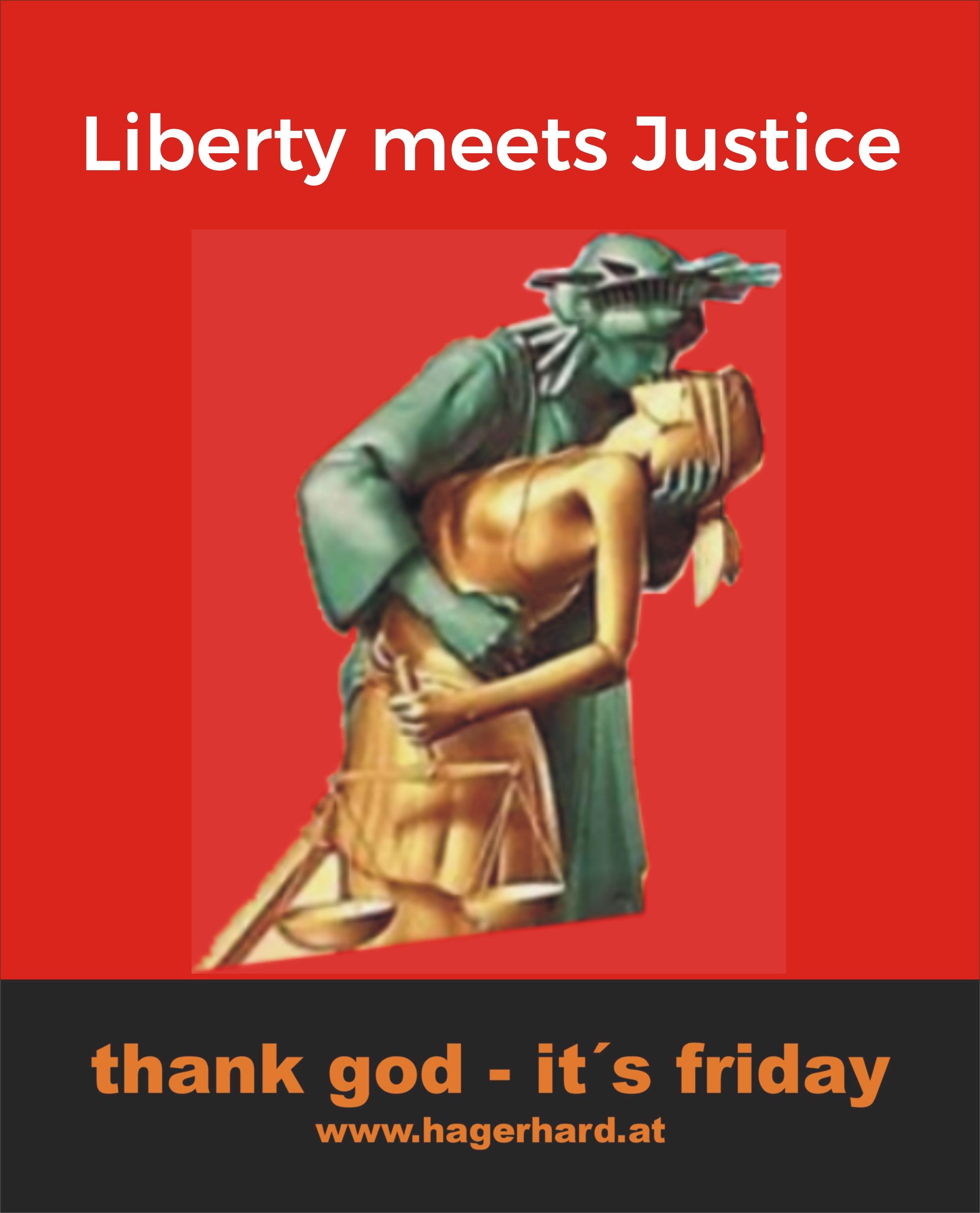 Liberty meets Justice