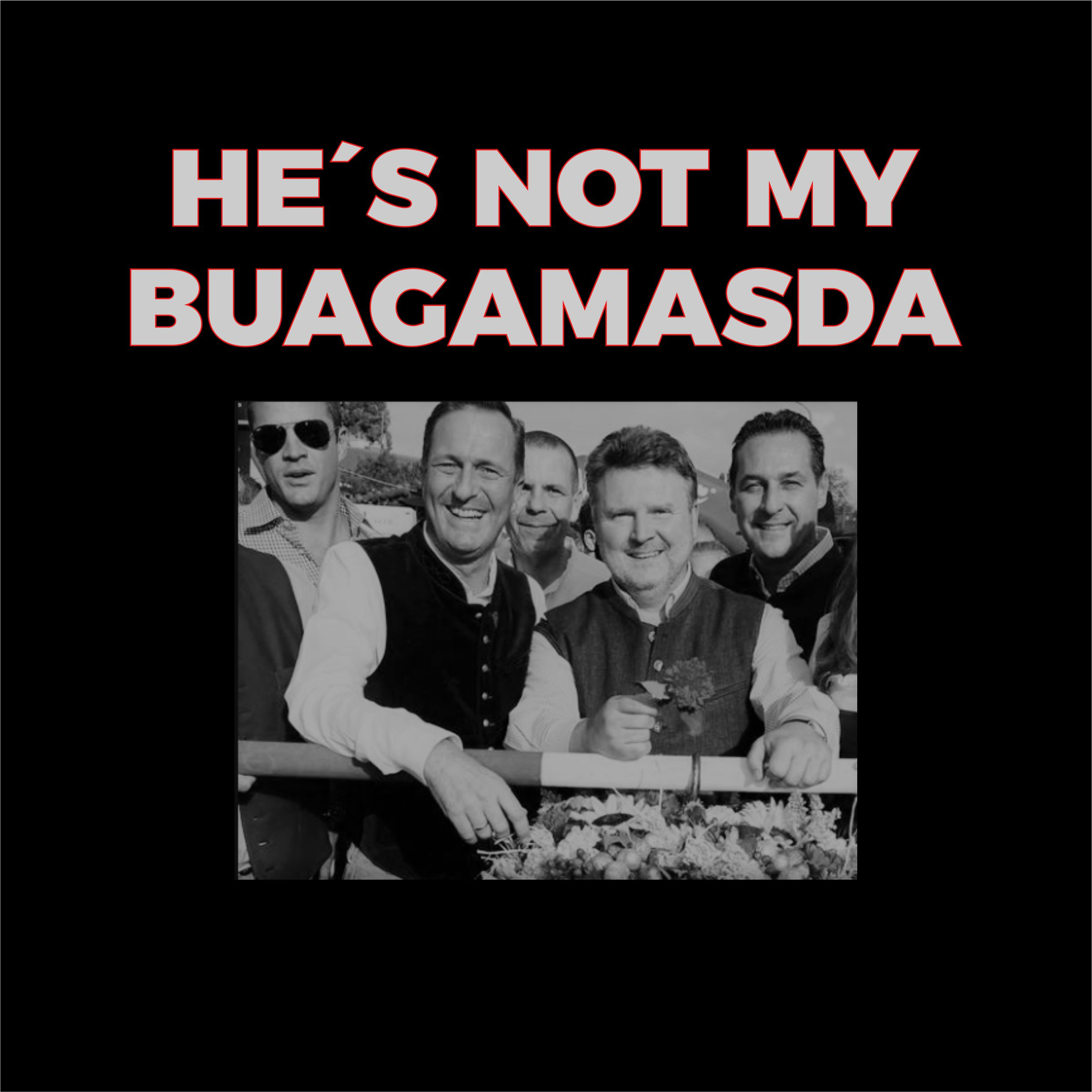 HE´S NOT MY BUAGAMASDA