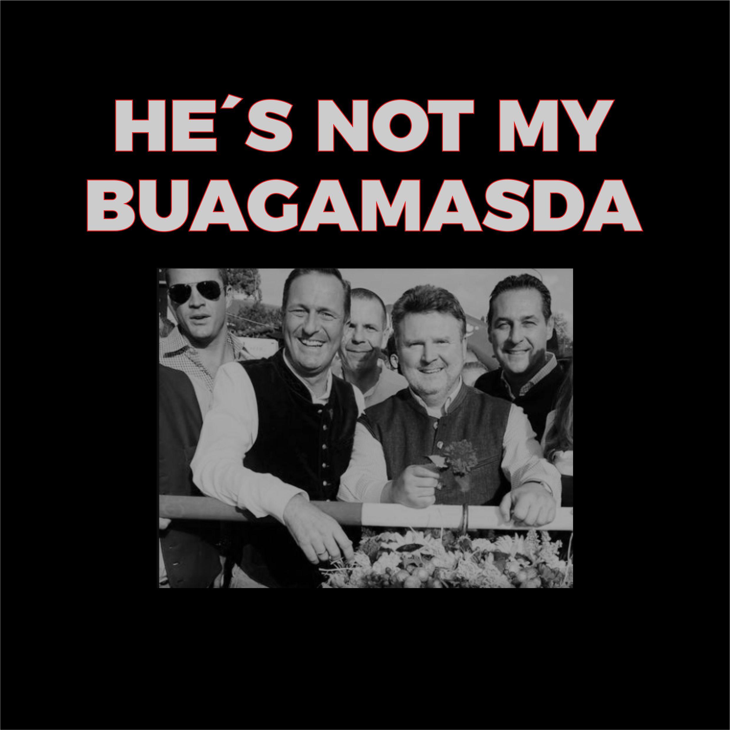 HE´S NOT MY BUAGAMASDA