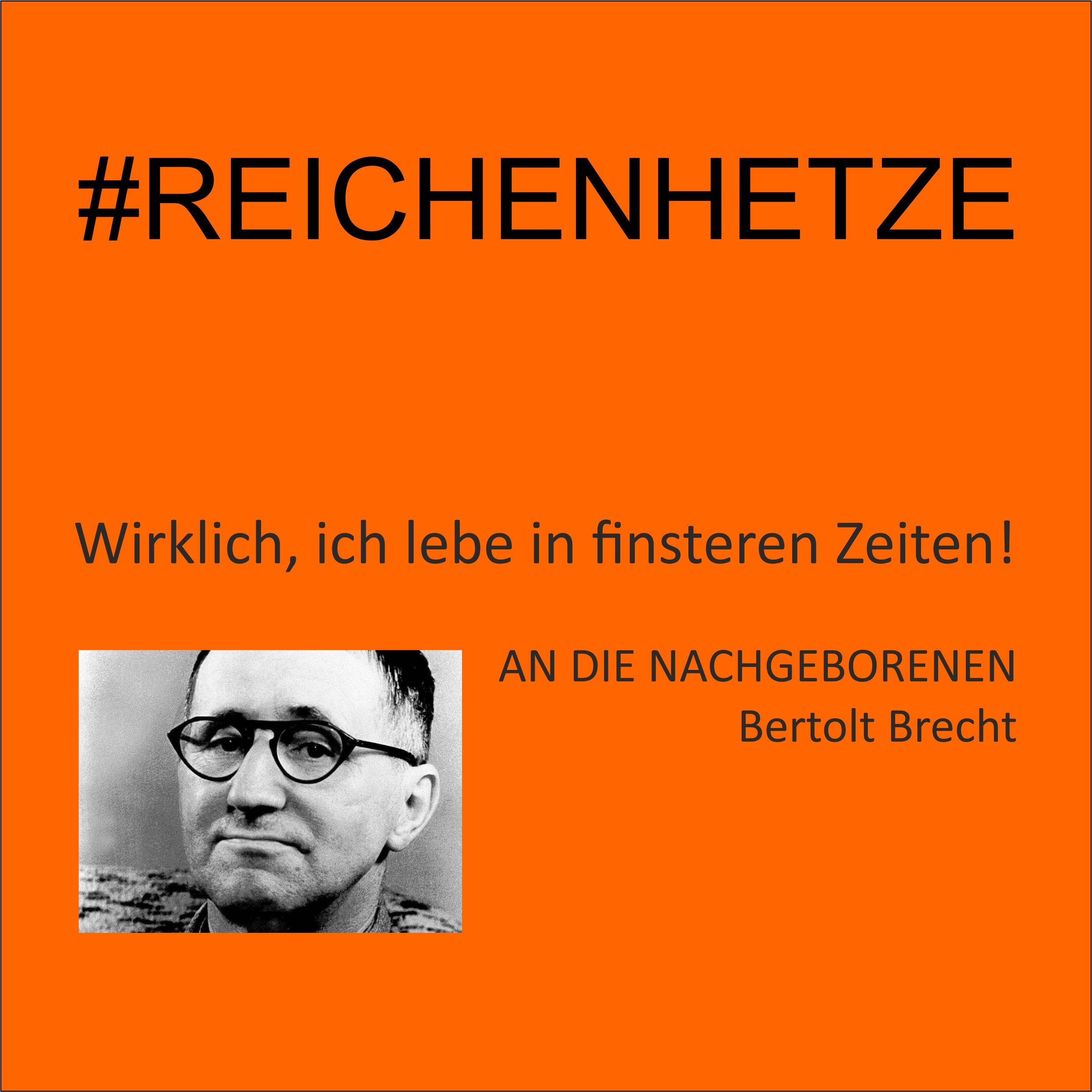 #Reichenhetze - Wahrlich, WIR leben in finsteren Zeiten