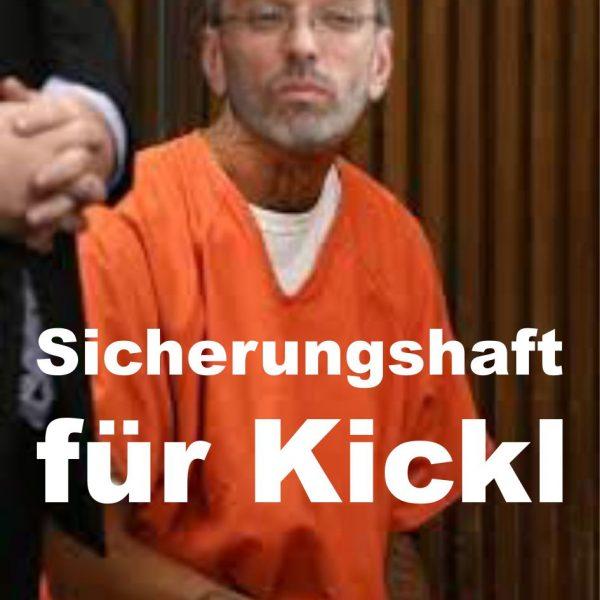 Sicherungshaft für Kickl!