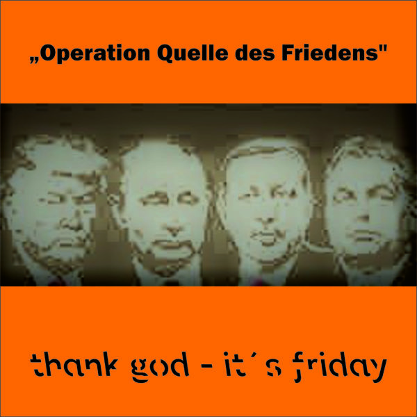 """Operation Quelle des Friedens"""