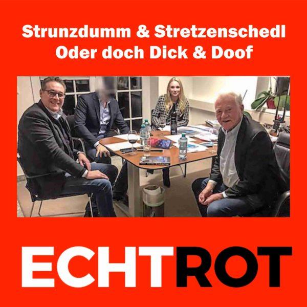 Strunzdumm & Stretzenschedl