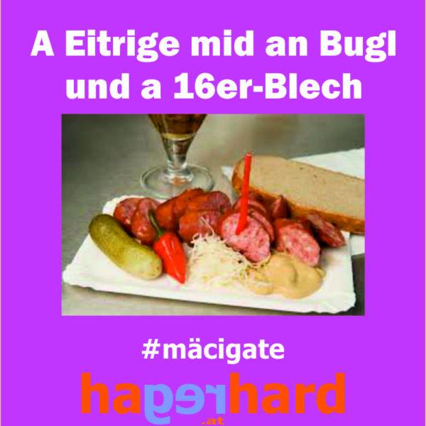 A Eitrige mid an Bugl und a 16er-Blech