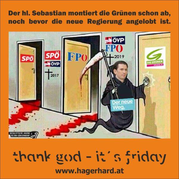 Der hl. Sebastian montiert die Grünen schon ab, noch bevor die neue Regierung angelobt ist.