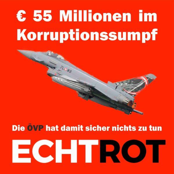 € 55 Mio im Korruptionssumpf - damit hat die ÖVP sicher nichts zu tun