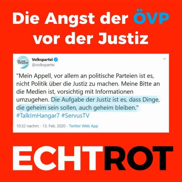 Die Angst der ÖVP vor der Justiz
