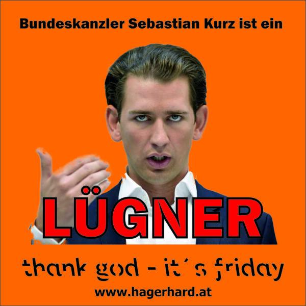 Bundeskanzler Sebastian Kurz ist ein Lügner
