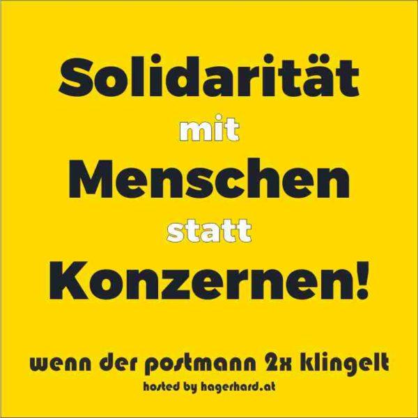 Solidarität mit Menschen statt Konzernen!