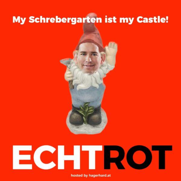 My Schrebergarten ist my Castle!