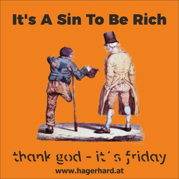 It's A Sin To Be Rich