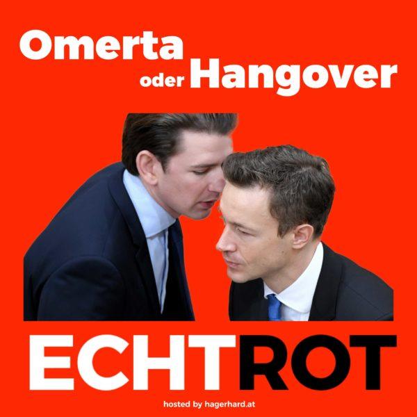 Omerta oder Hangover?