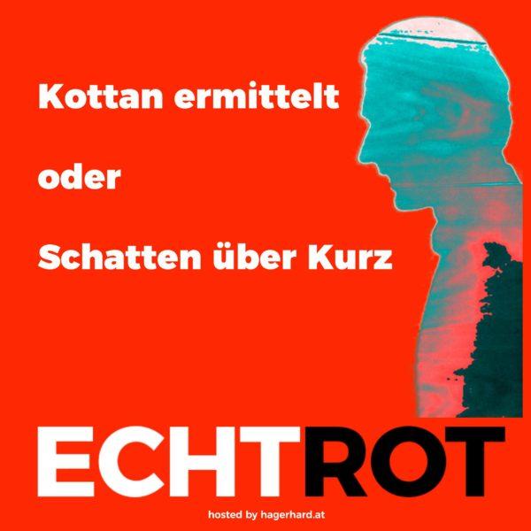 """Kottan ermittelt oder  """"Schatten über Kurz"""""""