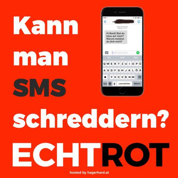 kann man SMS schreddern?