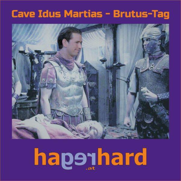 Cave Idus Martias - Brutus-Tag