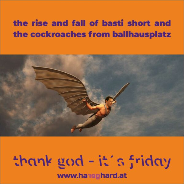 the rise and fall of basti short and the cockroaches from ballhausplatz